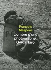 L'ombre d'une photographe Gerda Taro