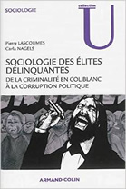 Sociologie des élites délinquantes