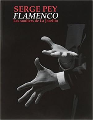 Flamenco. Les souliers de La Joselito