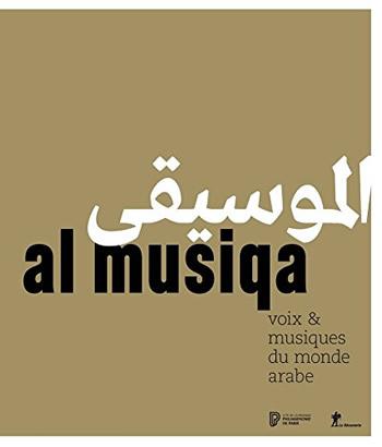 al musiqa, voix & musiques du monde arabe