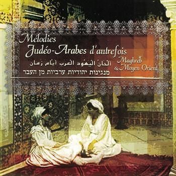 Mélodies judéo-arabes d'autrefois
