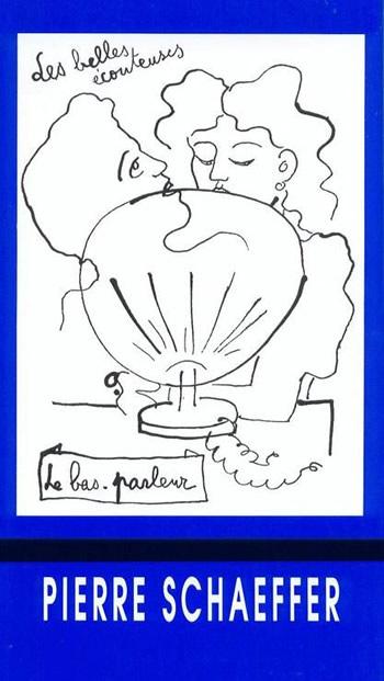Pierre Schaeffer – 10 ans d'essais radiophoniques
