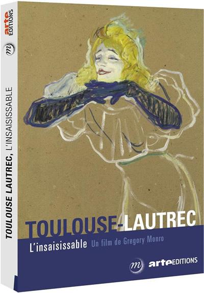 Toulouse-Lautrec l'insaisissable