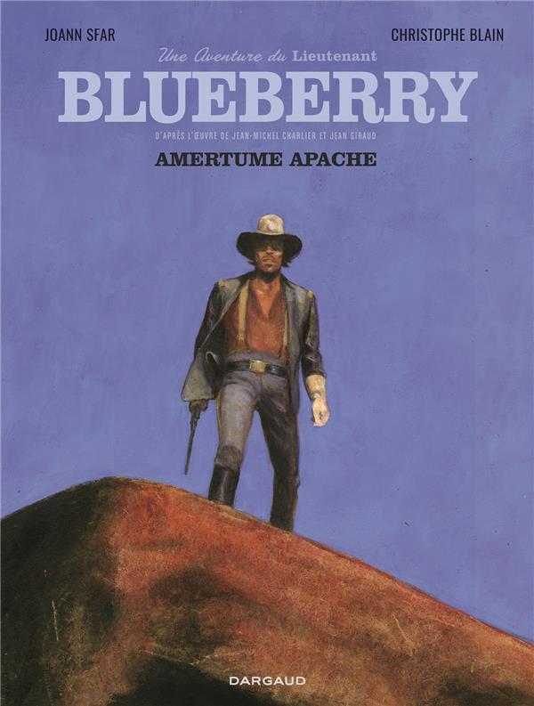 Une aventure du Lieutenant Blueberry T.1 : Amertume apache
